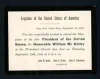 From Costa Rica: Invitations to attend weddings and the obsequies and memorial service for President William McKinley to Mr. and Mrs. John S. Casement