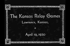 The Athletic Department of the University of Kansas Presents The Kansas Relay Games, Lawrence, Kansas April 19, 1930